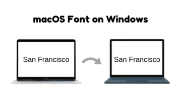 How to Get macOS font on Windows 10?
