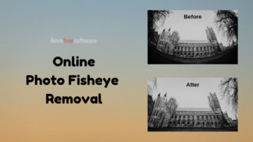 Remove Fisheye from Photos Online with These Free Websites