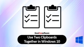use two clipboards in windows 10