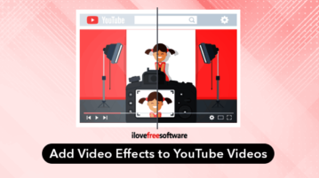 Add video effects to YouTube videos