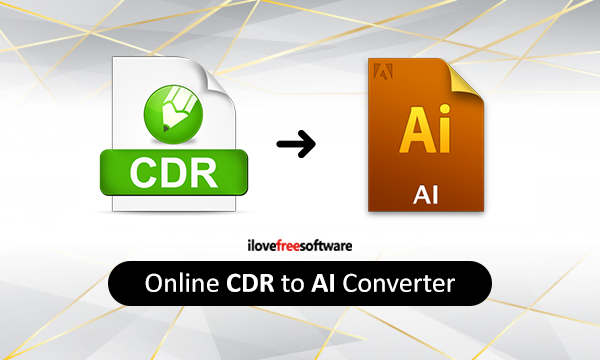 Convert CDR to AI Online with These Free CDR to AI Converters