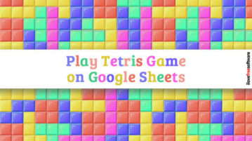 Play Tetris Game on Google Sheets