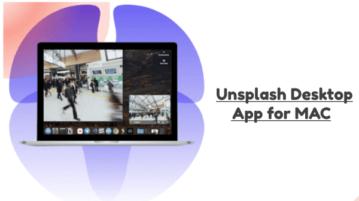 Unsplash Desktop App for MAC