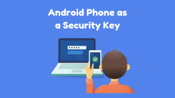 How to use Android Phone as a Security Key for Google account?