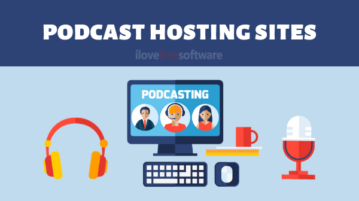 5 Free Podcast Hosting Sites to Start a Podcast