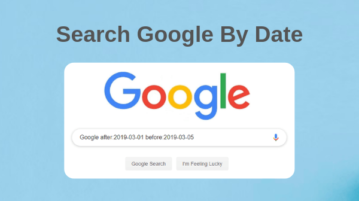 Search Google By Date to Get Results Before, After Specific Date