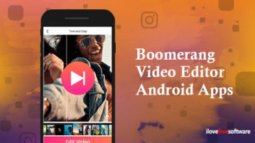 Boomerang Video Editor Android Apps