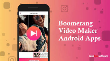 Boomerang Video Maker Android Apps