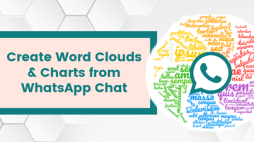 Create Word Clouds & Charts from WhatsApp Chat