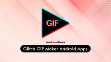 Glitch GIF Maker Android Apps