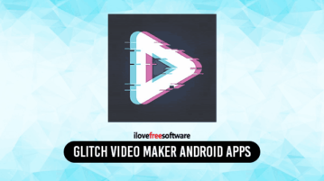 Glitch Video Maker Android Apps
