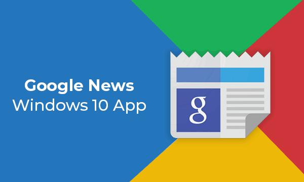 Free Google News Windows 10 App with Dark Theme, Grid View