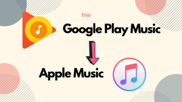 How to Transfer Playlists from Google Play Music to Apple Music?