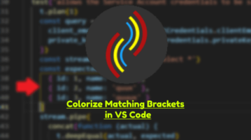 VS Code Plugin to Identify Matching Brackets with Colors