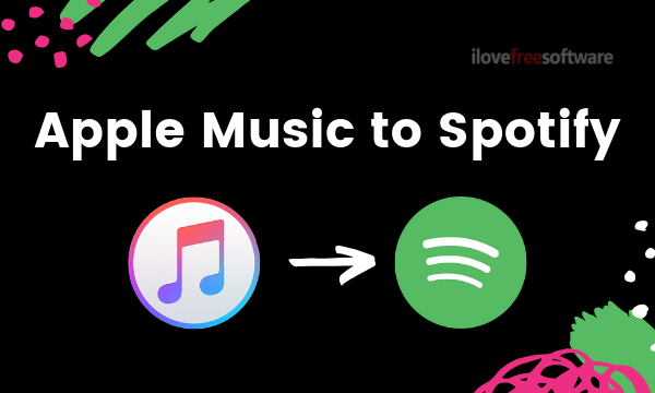 How to Transfer Playlists from Apple Music to Spotify?