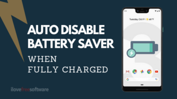 How to Auto Disable Battery Saver Mode When Full Charged in Android?