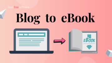Convert Blog to eBook Free with This Software