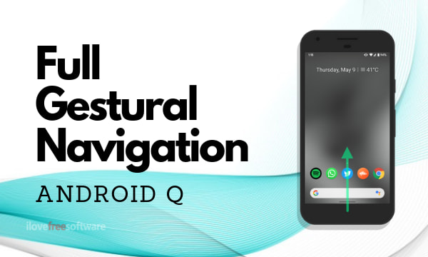 How to Enable Stock Full Gestural Navigation in Android Q?