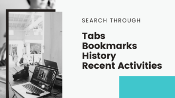 Free Chrome Extension to Search Through Tabs, Bookmarks, History, Recent Activities