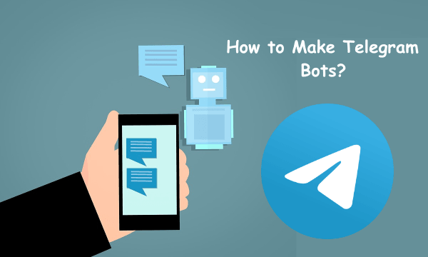 2 Free Telegram Bot Maker to Create, Publish Custom Telegram Bots