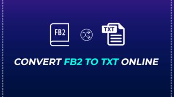 Convert FB2 to TXT Online