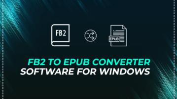FB2 to EPUB Converter Software for Windows
