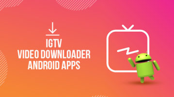 IGTV Video Downloader Android Apps