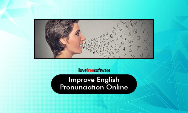 Improve English Pronunciation with This Free Website