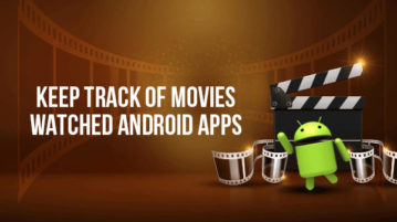 Keep track of movies watched Android apps