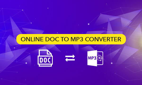 Online DOC to MP3 Converter to Save Document as Audio