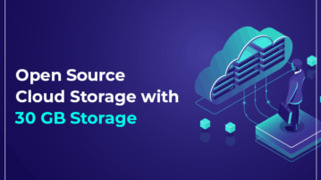 Open Source cloud storage with 30 GB storage