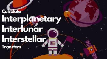 Solar System Simulator to Calculate Interplanetary, Interlunar, Interstellar Transfers