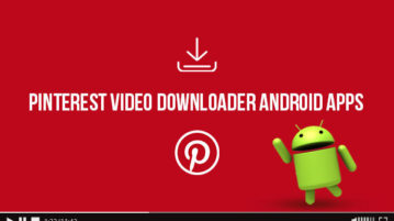 Pinterest Video Downloader Android Apps