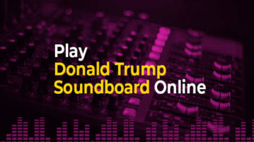 Play Donald Trump Soundboard Online