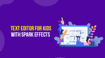 Text editor for kids with spark effects
