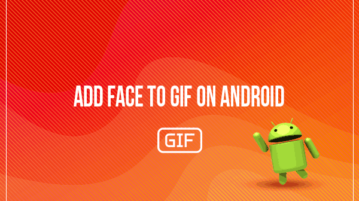 add face to GIF on Android