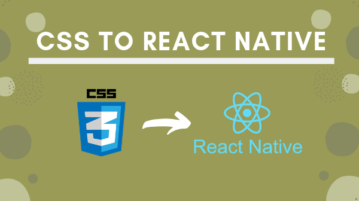 Convert CSS to React Native Online with These Free Tools