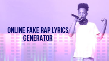 fake rap lyrics generator