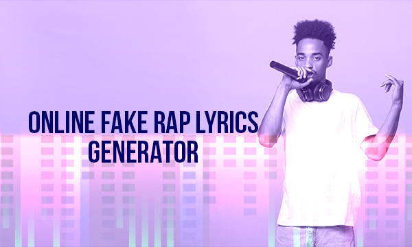 Free Rap Lyrics Generator Get all the lyrics to songs by melobytes and join the genius community of music scholars to learn the meaning behind the lyrics. free rap lyrics generator