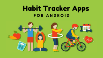 5 Free Habit Tracker Apps for Android To Monitor Daily Habits