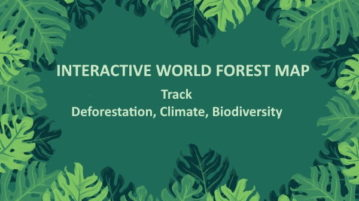 Interactive World Forest Map to Track Deforestation, Climate, Biodiversity