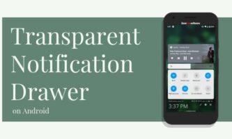 How to Make Notification Drawer Transparent in Android?