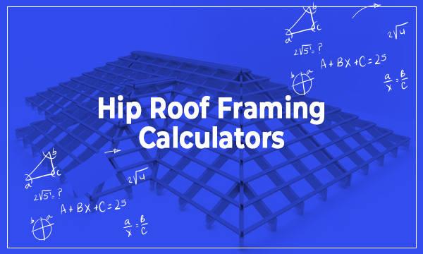 3 Online Hip Roof Framing Calculator Free Websites