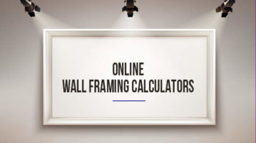 online wall framing calculators