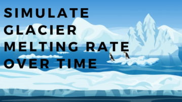 Free Glacier Simulator to Simulate Glacier Melting Rate Over Time