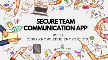 Team Communication App with Zero Knowledge Encryption, File Sharing