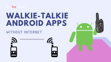 3 Free Walkie Talkie Android Apps Without Internet