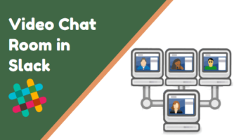 Create Free Video Chat Room in Slack for Any Channel