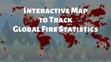 Free Interactive Wildfire Map to View Global Fire Statistics