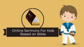 Online Sermons For Kids Based on Bible